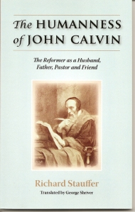stauffer_humanness of john calvin